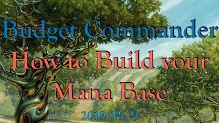 How to Build your Commander/EDH Mana Base