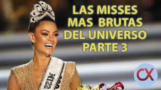 LAS MISSES MAS BRUTAS DEL UNIVERSO|PARTE 3
