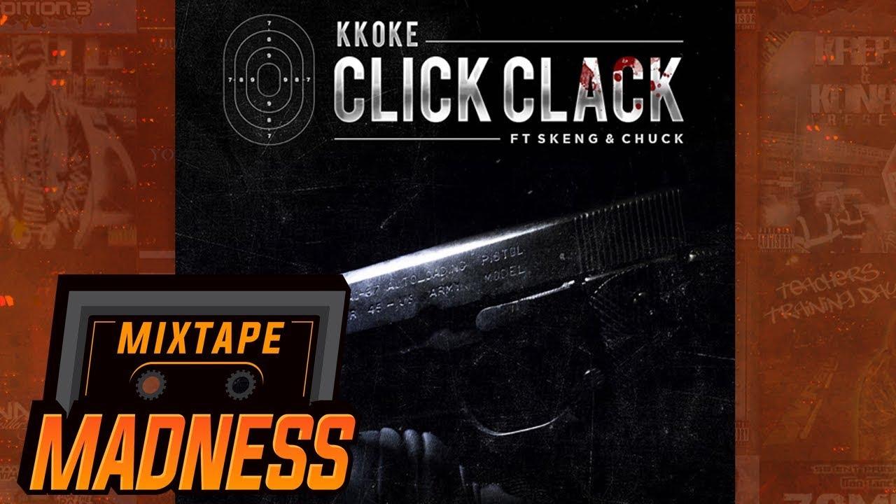 K Koke ft Skeng & Chuck - Click Clack #BlastFromThePast | @MixtapeMadness