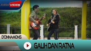 D 39 Cinnamons Galih Dan Ratna Official Audio