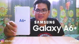 UNBOXING & REVIEW SAMSUNG GALAXY A6+ 2018 [INDONESIA]