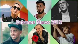 Estrenos Marzo 2019 | Lo más nuevo | Lo mejor de: Ozuna, Maluma, Paulo Londra, Daddy Yankee...