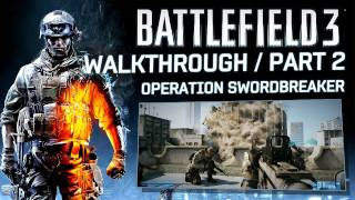 Battlefield 3 'Operation Swordbreaker' Walkthrough Part 2 (HD 1080p)