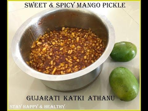 Katki Athanu   गुजराती  फेमस  कटकी केरी आचार   Sweet and sour Mango pickle
