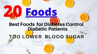 Best Foods for Diabetes Control | Good Foods for Diabetic Patients | 20 Diabetic Diet Food List