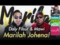 Daly Filsuf & Mawi - Marilah Johena