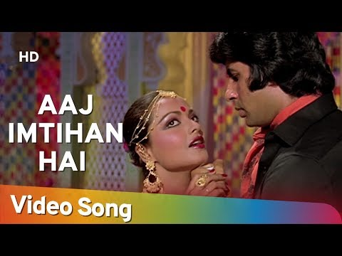 Aaj Imtehan Hai - Amitabh Bachchan - Rekha - Suhaag 1979 Songs - Lata Mangeshkar video