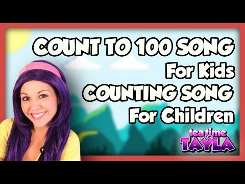 Count To 100 Song For Kids! video