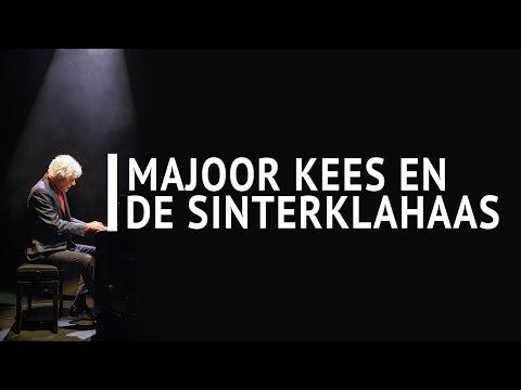 Majoor Kees en de sinterklahaas - Alle hoogtepunten uit de One Man Shows