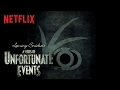 A Series of Unfortunate Events | A Miserable Message | Netflix MP3