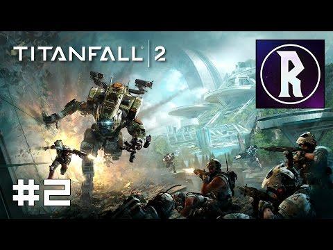 Titanfall 2 #2 - BT-7274