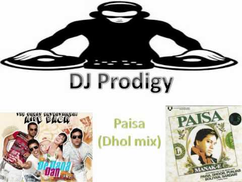 Djprodigy   De Dana Dan - Paisa (dhol Mix) video
