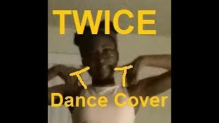[Dance Cover] Twice - TT (1 min)