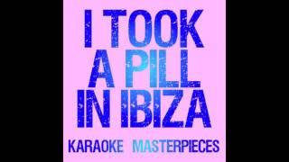 I Took A Pill In Ibiza Originally By Mike Posner Instrumental Karaoke Drum Loop