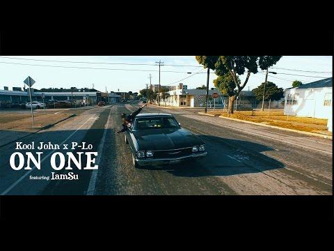 "Kool John & P-Lo ""On One"" Ft. Iamsu (Official Music Video) [4k]"