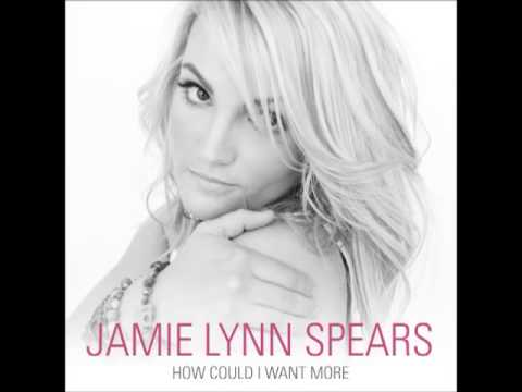 Jamie Lynn Spears - How Could I Want More (Audio)