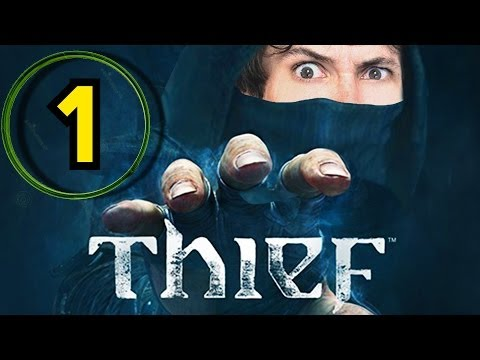 Let's Play THIEF - Part 1