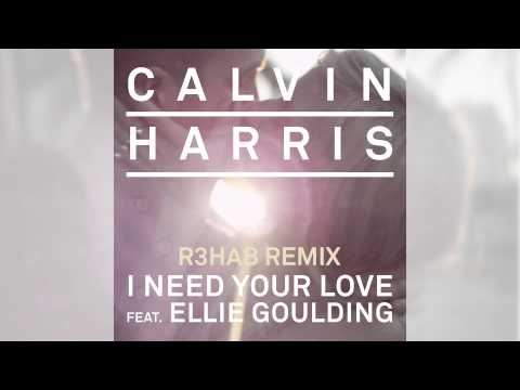 Calvin Harris - I Need Your Love ft. Ellie Goulding (R3hab Remix)