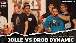 Jolle vs. Drob Dynamic - Takeover Freestyle Contest | München 12.10.18 (VR 3/4)