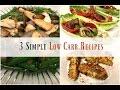 3 Easy Low Carb Recipes - I Heart Recipes
