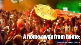 Live: A home away from home: Holland Heineken House直播:相约平昌,荷兰喜力之屋