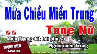 Karaoke Mưa Chiều Miền Trung Tone Nữ Nhạc Sống   Trọng Hiếu