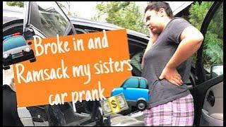 Broke and ransacked my sisters car prank