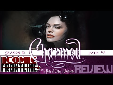Charmed Season 10 #3 Review One Will Die And One Will Rise