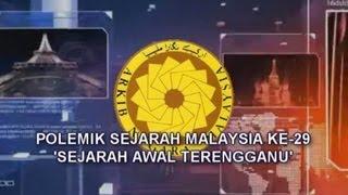 BTPN Terengganu   Polemik Sejarah Malaysia ke-29 Bah 2/4