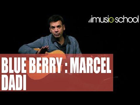 Marcel Dadi - Blue Berry