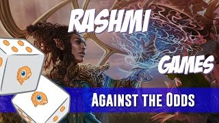 Against the Odds: Rashmi, Eternities Crafter (Games)