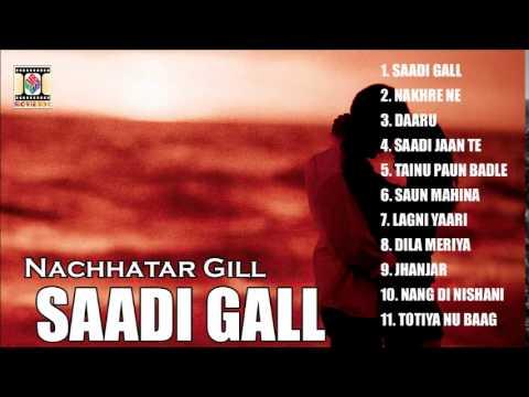 SAADI GALL - NACHHATAR GILL - FULL SONGS JUKEBOX