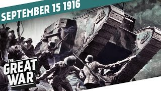 Beasts of Steel - The First Tanks On The Battlefield I THE GREAT WAR Week 112