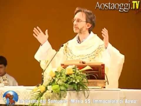 Parrocchia Santuario Maria Immacolata di Aosta Santa Messa in Diretta Video 12/05/2013