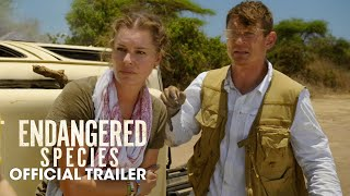 Endangered Species (2021 Movie) Official Trailer – Rebecca Romijn, Jerry O'Connell