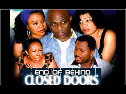 End Of Behind Closed Door - Nigeria Nollywood Movie