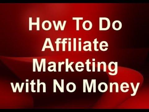 How To Do Affiliate Marketing with No Money | Affiliate Marketing for Free