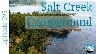 Salt Creek Campground, Beach and Tide Pools! - Episode 095
