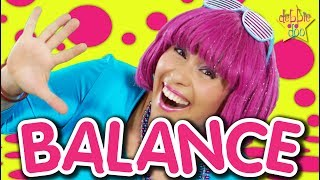 Balance On One Foot   Action Song   Videos For Kids   Dance Song for Children   Debbie Doo