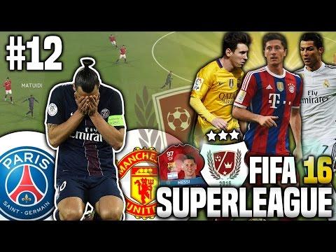 RÜCKKEHR DER LEGENDE VON PARIS! - FIFA 16 SUPERLEAGUE KARRIEREMODUS #12 | MANCHESTER UNITED KARRIERE