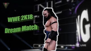 My dream match | WWE 2K18