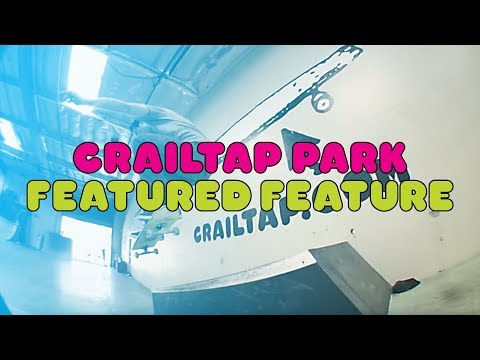 Crailtap Park | Featured Feature