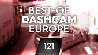 #121: Bad Driving [Dashcam Europe]
