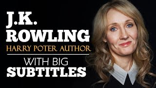 ENGLISH SPEECH | JK ROWLING: The Benefits Of Failure (English Subtitles)