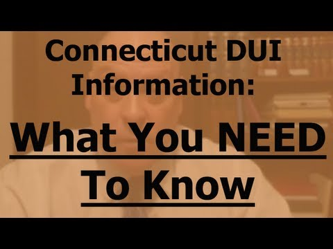 0 DUI Attorney CT Danbury Bethel Newtown | What You Need To Know