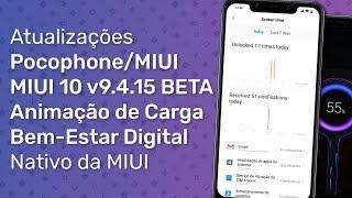 BETA do Pocophone com Animação de Carga e Bem-Estar Digital - Novidades da MIUI 10 Beta v9.4.15