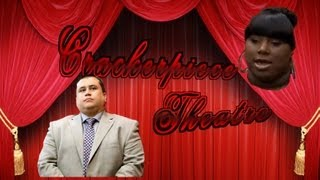 Crackerpiece Theatre: A Translation of the Zimmerman Trial