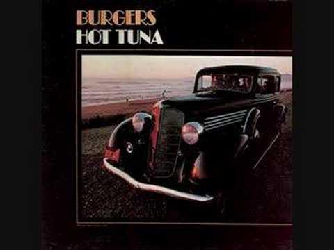 Burgers Hot Tuna Hot Tuna 99 Year Blues