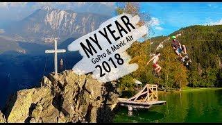 My Year 2018 - GoPro & Mavic Air