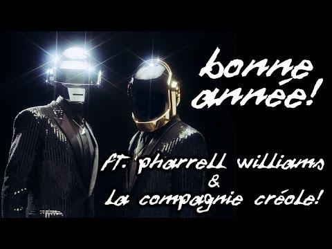 """""""Bonne Année"""" ft. Pharrell Williams & La Compagnie créole - WTM"""